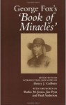 George Fox's 'Book of Miracles'