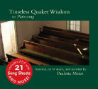 """Timeless Quaker Wisdom in Plainsong"" cover"