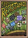 """Seeds of Resistance"" (c) Ricardo Levins Morales"