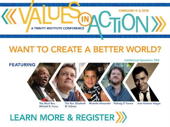Values in Action: A Trinity Institute Conference