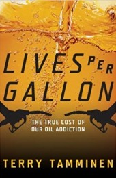 Lives Per Gallon The True Cost Of Our Oil Addiction Pendle Hill Quaker Books Pamphlets